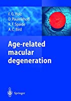 Age-related macular degeneration by Frank G.…
