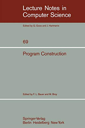 program-construction-international-summer-school-lecture-notes-in-computer-science