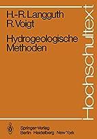 Hydrogeologische Methoden by Horst-Robert…