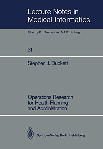 operations-research-for-health-planning-and-administration-lecture-notes-in-medical-informatics