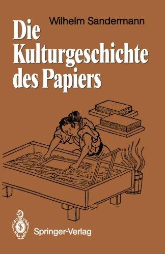 die-kulturgeschichte-des-papiers-german-edition