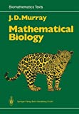 Murray, J.D.: Mathematical Biology