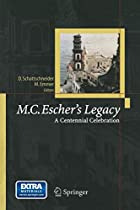 M.C.Escher's Legacy: A Centennial&hellip;