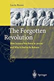Russo, Lucio: The Forgotten Revolution: The Forgotten Revolution