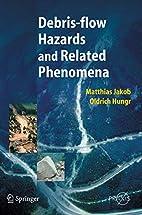Debris-flow Hazards and Related Phenomena…