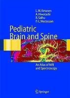 Pediatric Brain and Spine, An Atlas of MRI…