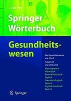Springer Wörterbuch Gesundheitswesen:…