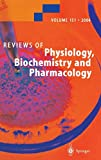 Schultz, G.: Reviews Of 151 Physiology, Biochemistry And Pharmacology