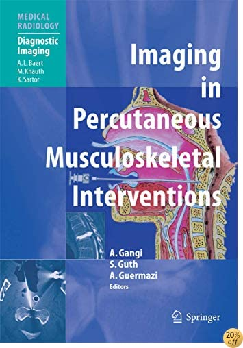 TImaging in Percutaneous Musculoskeletal Interventions (Medical Radiology)