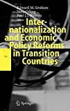 Graham, Edward M.: Internationalization And Economic Policy Reforms in Transition Countries