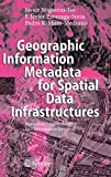 Nogueras-iso, Javier: Geographic Information Metadata for Spatial Data Infrastructures: Resources, Interoperability and Information Retrieval