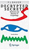 Bauer: Decrypted Secrets: Methods And Maxims of Cryptology