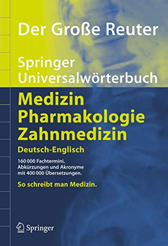 der-groe-reuter-springer-universalwrterbuch-medizin-pharmakologie-und-zahnmedizin-deutsch-englisch-springer-wrterbuch-german-and-english-edition