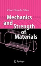 Mechanics and Strength of Materials by Vitor…