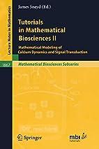 Tutorials in Mathematical Biosciences II:…