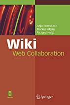 Wiki: Web Collaboration by Anja Ebersbach
