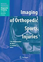 Imaging of Orthopedic Sports Injuries…