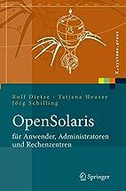 OpenSolaris für Anwender, Administratoren…