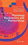 Not Available: Review of Physiology Biochemistry &amp; Pharmacology: Special Issues on Sensory Systems