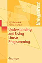 Understanding and Using Linear Programming…
