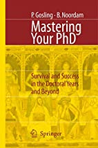 Mastering Your PhD: Survival and Success in…