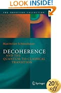 Decoherence and the Quantum-to-Classical Transition (The Frontiers Collection)