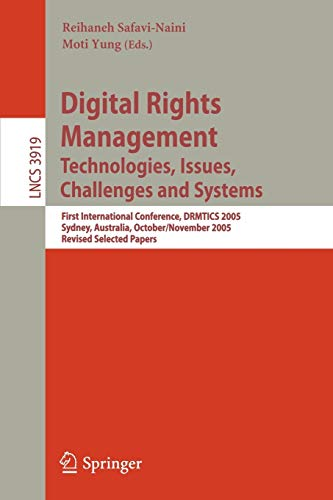 digital-rights-management-technologies-issues-challenges-and-systems-lecture-notes-in-computer-science