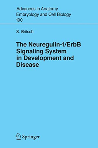 the-neuregulin-i-erbb-signaling-system-in-development-and-disease-advances-in-anatomy-embryology-and-cell-biology