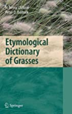 Etymological Dictionary of Grasses by H.…