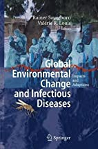 Global Environmental Change and Infectious…