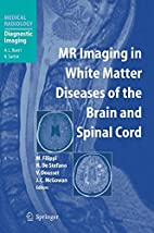 MR Imaging in White Matter Diseases of the…