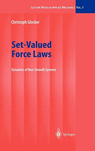 set-valued-force-laws-dynamics-of-non-smooth-systems-lecture-notes-in-applied-and-computational-mechanics