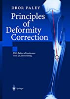 Principles of Deformity Correction by Dror…