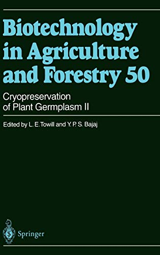 cryopreservation-of-plant-germplasm-ii-biotechnology-in-agriculture-and-forestry-v-2