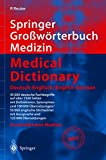 Reuter, Peter: Springer Grobworterbuch Medizin: Deutsch-Englisch = Medical Dictionary  English-German