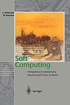 Soft Computing: Integrating Evolutionary,…