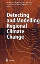 Detecting and Modelling Regional Climate…