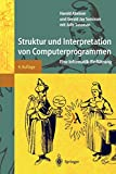 Harold Abelson: Struktur und Interpretation von Computerprogrammen. Springer Lehrbuch