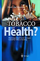 Tobacco Or Health by Knut-Olaf Haustein