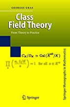 Class field theory : from theory to practice…