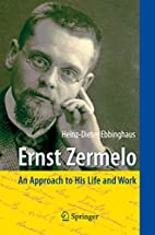 Ernst Zermelo: An Approach to His Life and…