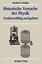 Historische Versuche der Physik.…