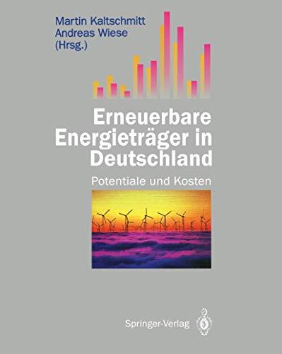 erneuerbare-energietrger-in-deutschland-potentiale-und-kosten-german-edition