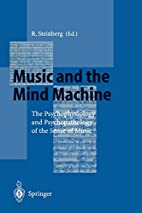 Music and the Mind Machine: The…