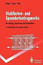 Stahlbeton- Und Spannbetontragwerke:…