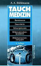 Tauchmedizin: Barotrauma · Gasembolie ·…