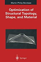 Optimization of Structural Topology, Shape,…