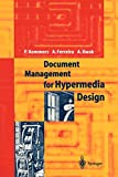 Kommers, Piet A.: Document Management for Hypermedia Design