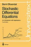 Oksendal, Bernt: Stochastic Differential Equations: An Introduction With Applications