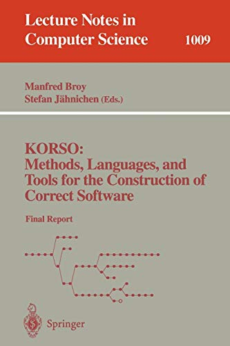 korso-methods-languages-and-tools-for-the-construction-of-correct-software-final-report-lecture-notes-in-computer-science